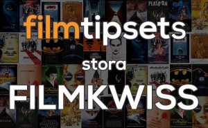 Filmtipsets stora filmkwiss
