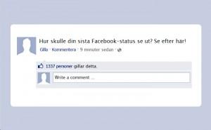 Hur skulle din sista Facebook-status se ut? Se efter här!