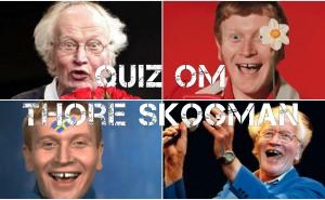 Är du ett äkta Thore Skogman-fan?